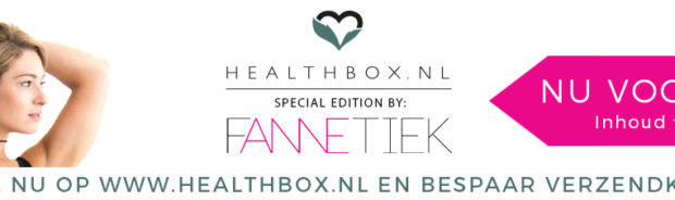 Pre-order Healthbox Fannetiek Edition én Give Away