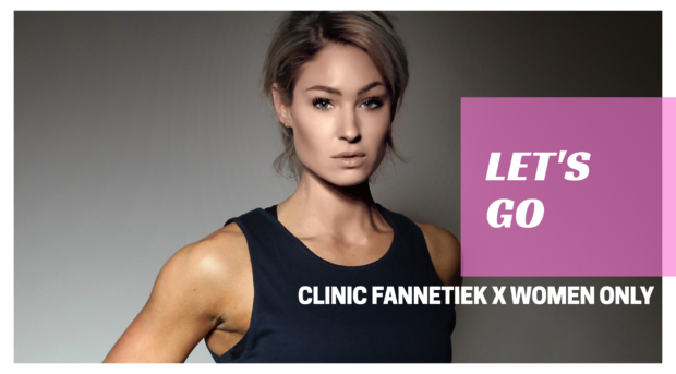 Clinic Fannetiek x WOMEN ONLY