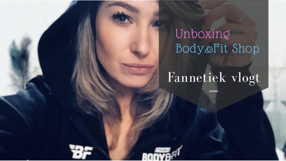 Body&Fit: Unboxing #5